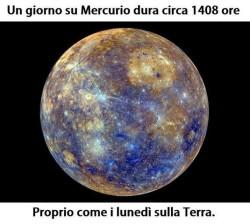 Un giorno su Mercurio dura circa 1408 ore immaginidivertenti.org