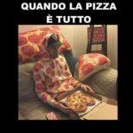 Quando la Pizza è tutto